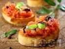 Рецепта Брускети с домати, зехтин и маслини